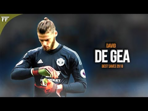 David de Gea 2018  ▬ 'The Superman' || Best Saves ᴴᴰ