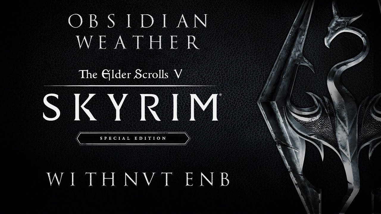 Skyrim Timelapse Obsidian Weather with Natural View Tamriel ENB