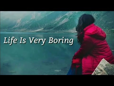 Sad Life Life Is Boring Famous English Quotes For