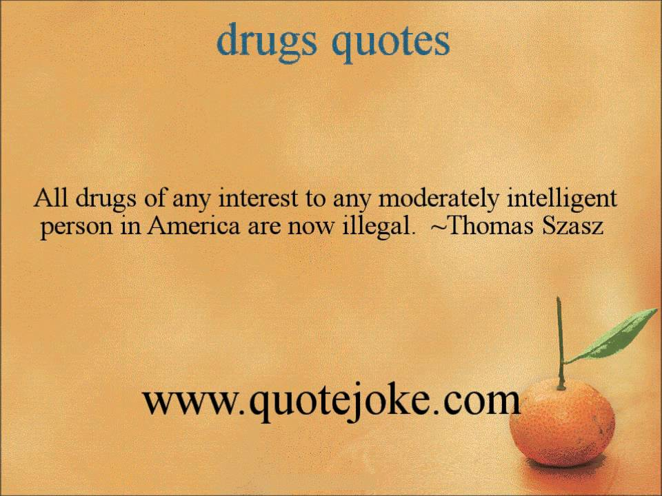 Drugs Quotes Custom Drugs Quotes  Httpquotejoke  Youtube