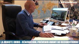 La Minute Immo : rénovation, prévenir avant de reconstruire
