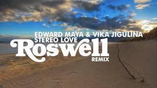 Edward Maya & Vika Jigulina - Stereo Love (Roswell remix)