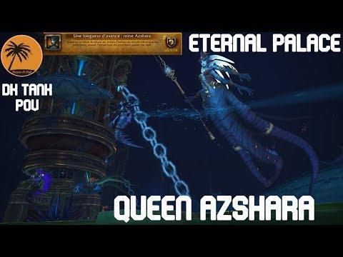 WoW BFA: QUEEN AZSHARA (HEROIC) [PoV: DK Tank]