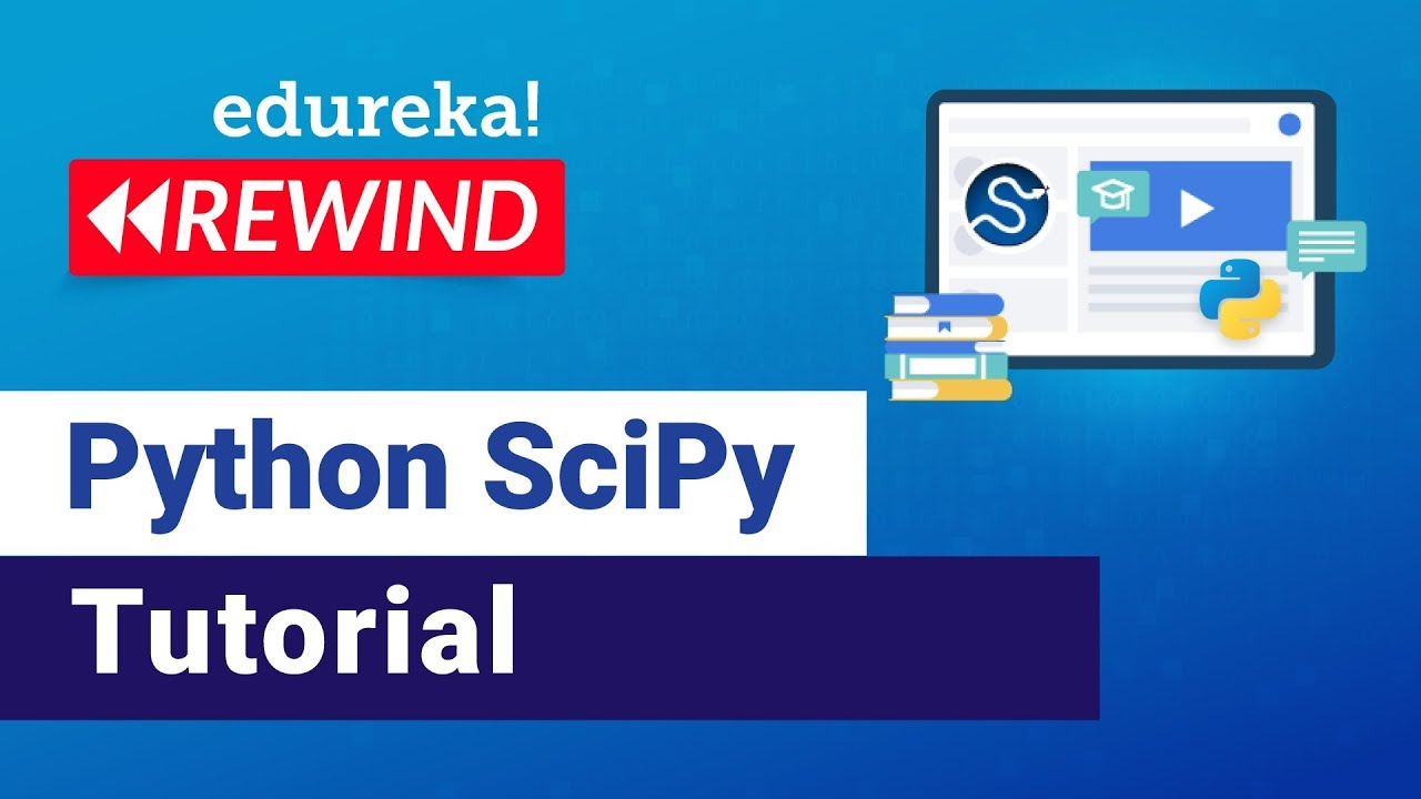 Introduction to Python SciPy | Python SciPy Tutorial For Beginners