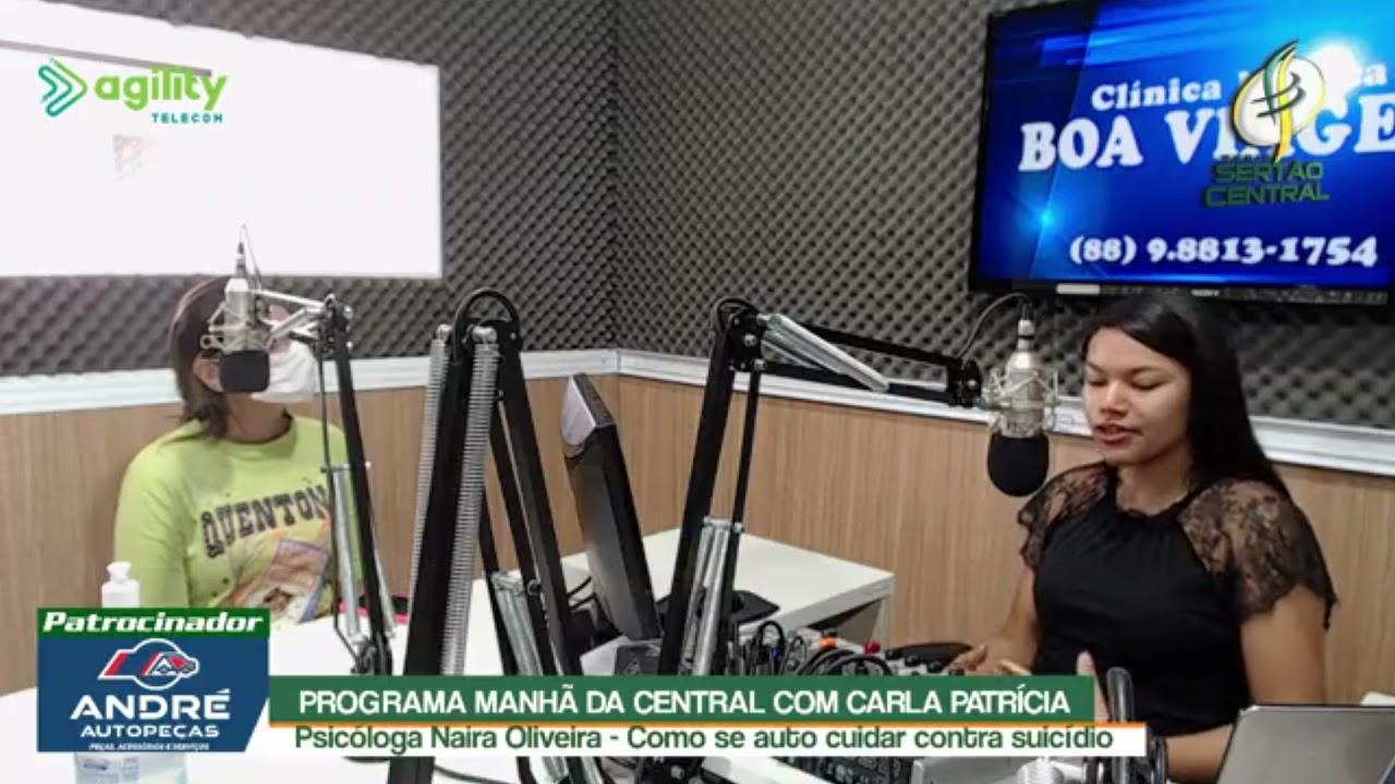 EM PARTICIPAÇÃO NA RÁDIO SERTÃO CENTRAL, A PSICÓLOGA NAIRA OLIVEIRA FALOU DA AUTOCUIDADO