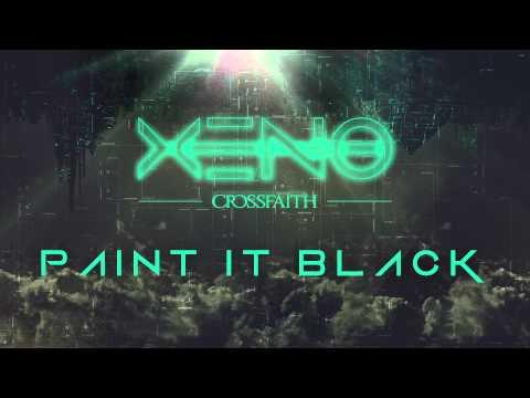 Crossfaith - Paint It Black