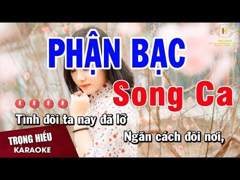 Karaoke Phận Bạc Song Ca Nhạc Sống | Trọng Hiếu