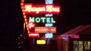 The Munger Moss Motel neon sign - Lebanon, Missouri - Driving Route 66