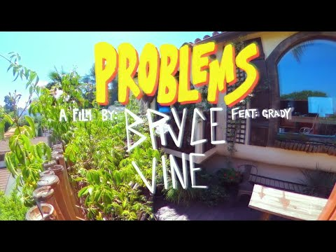 Bryce Vine - Problems (Feat. Grady) [Official Lyric Video]