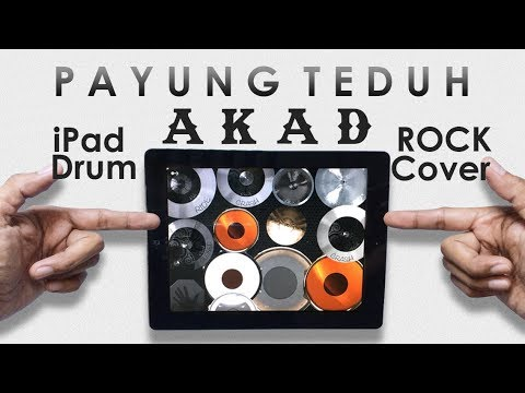 Payung Teduh - Akad ( iPad Drum Cover ROCK )