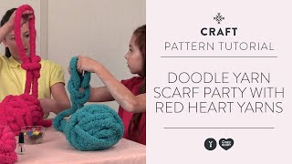 Doodle Yarn Scarf Party with Red Heart Yarns
