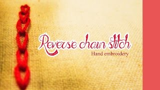 Reverse chain stitch :Hand embroidery tutorial Thumbnail