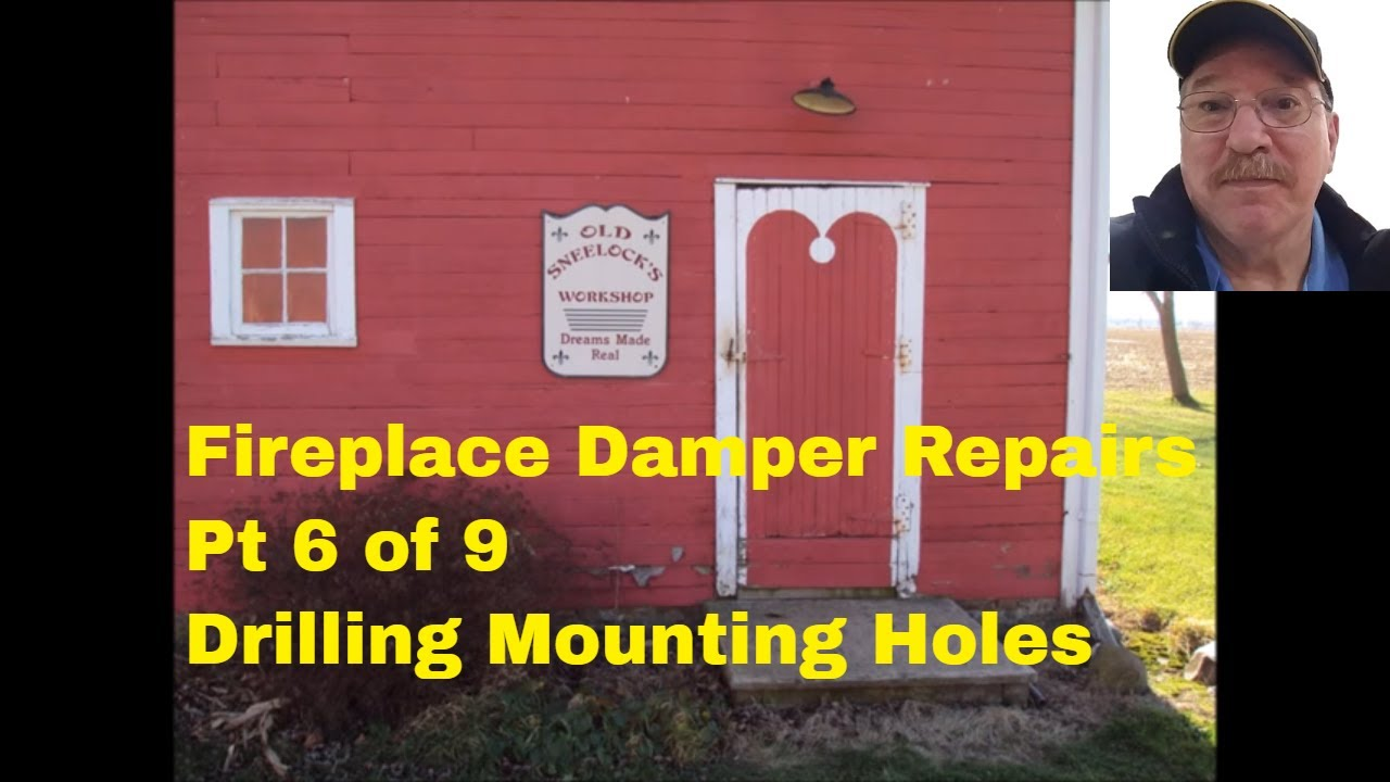 fireplace damper repairs pt 6 drilling the mounting holes by old