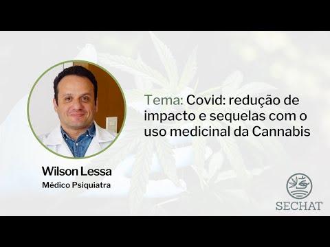 """""""Covid: redução de impacto e sequelas com o uso medicinal da Cannabis"""" - Com Wilson Lessa"""