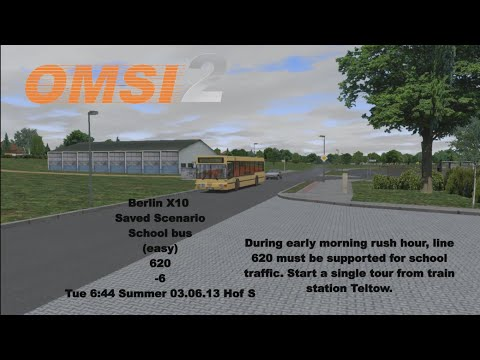 Omsi 2: Berlin X10  Saved Scenario School bus (easy) 620 garage- Teltow-Garage