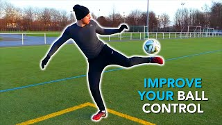 Improve Your First Touch - Ball Control Tutorial • 5 Simple Football/Soccer Exercises