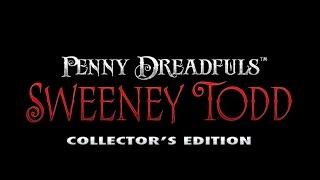[1] Penny Dreadfuls: Sweeney Todd Pt.1 Mark