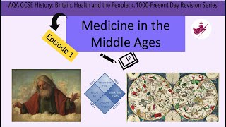 Episode 1-Medicine in the Middle Ages//AQA GCSE History: Medicine Revision Series