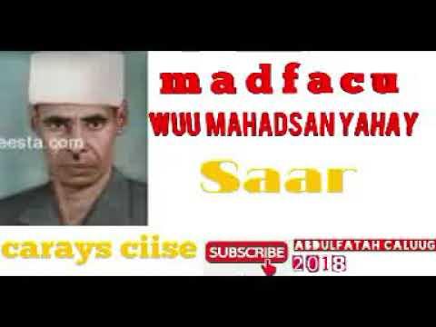 Download Carays ciise   Madfacu wuu mahad san yahay  saar