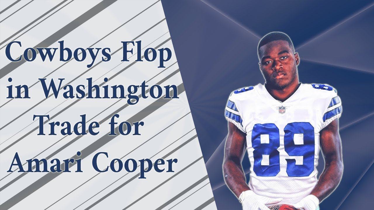 promo code 196be ca695 Cowboys Stumble in Washington, Trade for Amari Cooper the ...