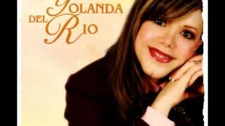 Yolanda Del Rio...Perdonar Es Olvidar...