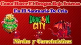 Como Hacer El Dragon Rojo Intenso De Dragon City