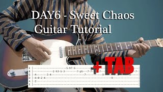 DAY6 (데이식스) - Sweet Chaos guitar tutorial chord and TABS