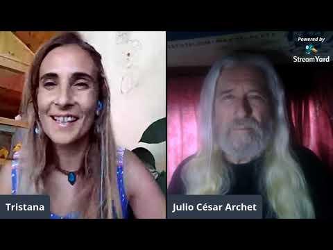 Julio Archet * Alma Pasajero * Charla con Tristana Pissaco