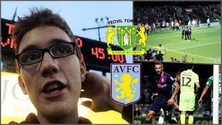 YEOVIL TOWN 0-1 ASTON VILLA | 14/8/18 | LATE CUP DRAMA *VLOG*