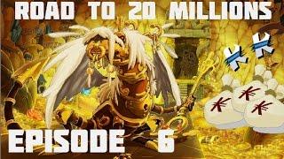 [DOFUS] ROAD TO 20 MILLIONS DE KAMAS #6
