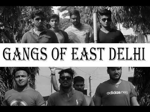Gangs Of east Delhi