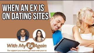 My ex is dating someone else what should I do?