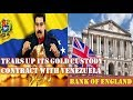 URGENT! Bank Of England Tears Up Its Gold Custody Contract With Venezuela's Central Bank