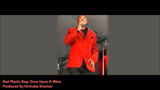 Red Plastic Bag :ONE UPON A WINE [2011 Barbados Crop Over][Produced By Nicholas Branker]