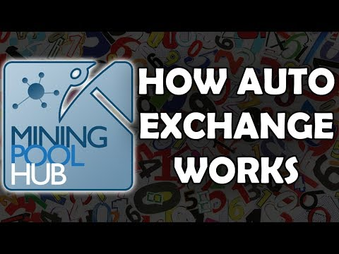 Mining Pool Hub Auto Exchange Explained