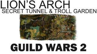 Guild Wars 2 Beta - Secret Tunnel & Troll Garden In Lion's Arch