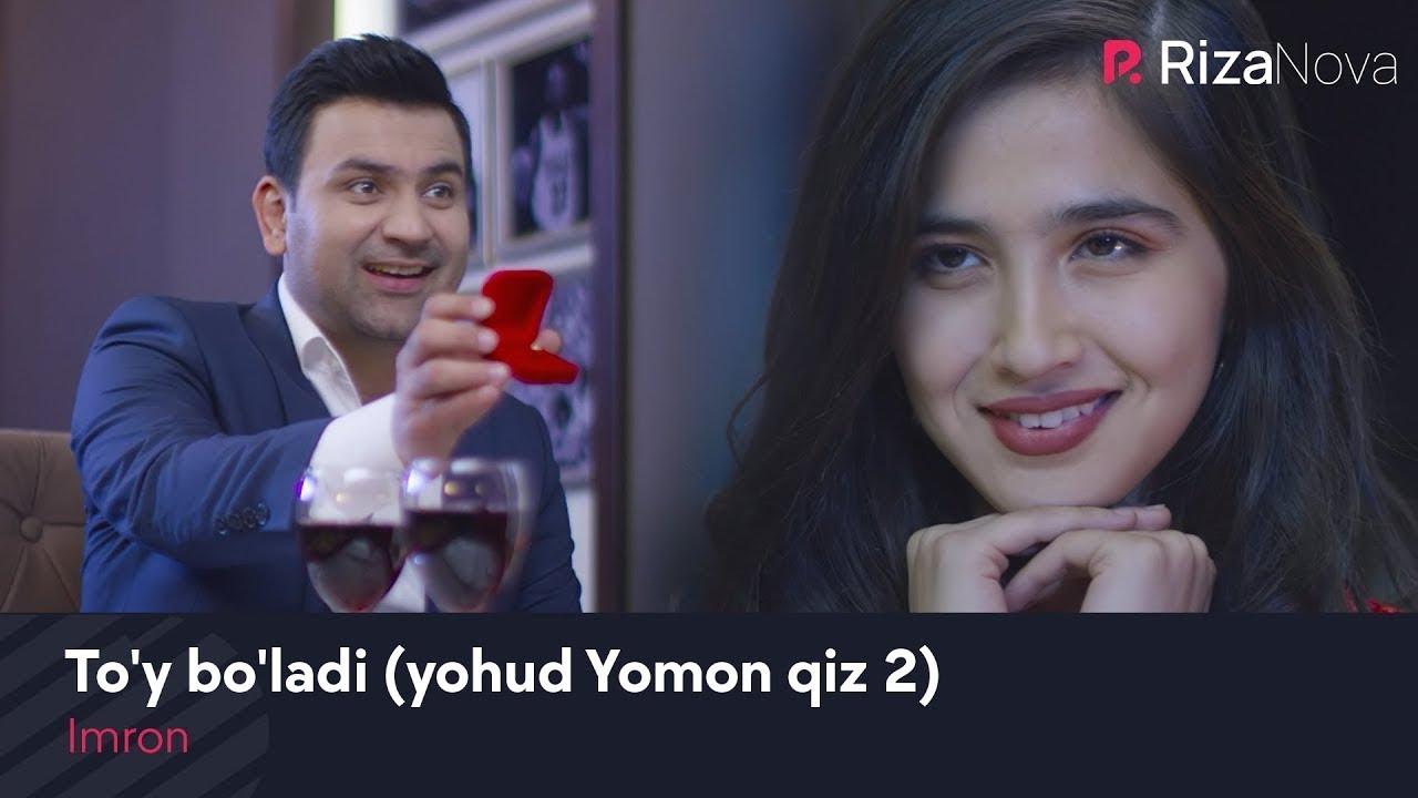 Imron - To'y bo'ladi (yohud Yomon qiz 2) (Узбекская версия на песню Арсена Шахунца - Девоч
