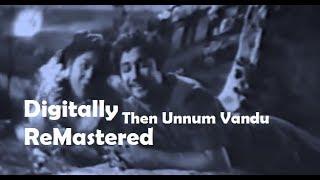 Then Unnum Vandu | Digitally Re-Mastered Soundtrack | Sivaji Hits | VBC Vintage