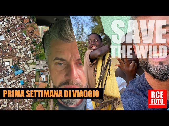 Save The Wild - Prima settimana di viaggio