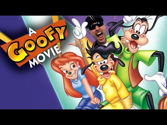 A Goofy Movie - Nostalgia Critic