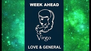 VIRGO THEY WANT YOU! 💚 LOVE & GENERAL 13-20 JULY 2018