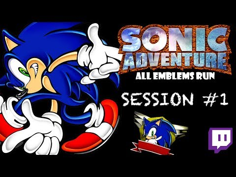 Twitch: Sonic Adventure - All Emblems: Session #1