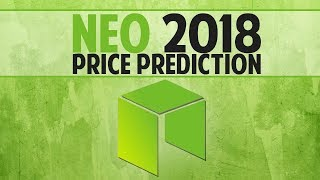 NEO (NEO) 2018 price prediction - The Chinese Ethereum