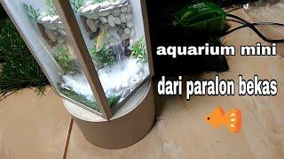 "aquarium mini dari paralon bekas""air terjun pasir"".make a mini aquarium, sand waterfall from a pvc p MP3"