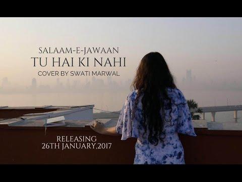 Tu Hai Ke Nahi Cover By Swati Gopal Marwal