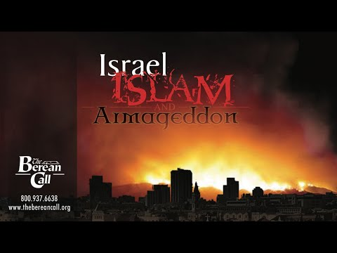 Israel, Islam and Armageddon - official version from The Berean Call