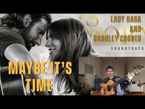 Bradley Cooper - Maybe It's Time - Review and Reaction (A Star Is Born)