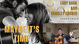 Bradley Cooper - Maybe It's Time - Review and Reaction (A Star Is Born) Video
