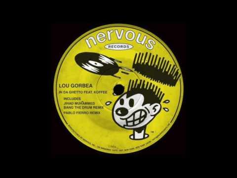 Lou Gorbea - In Da Ghetto (Pablo Fierro Remix)