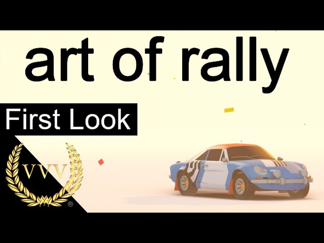 art of rally - First Look